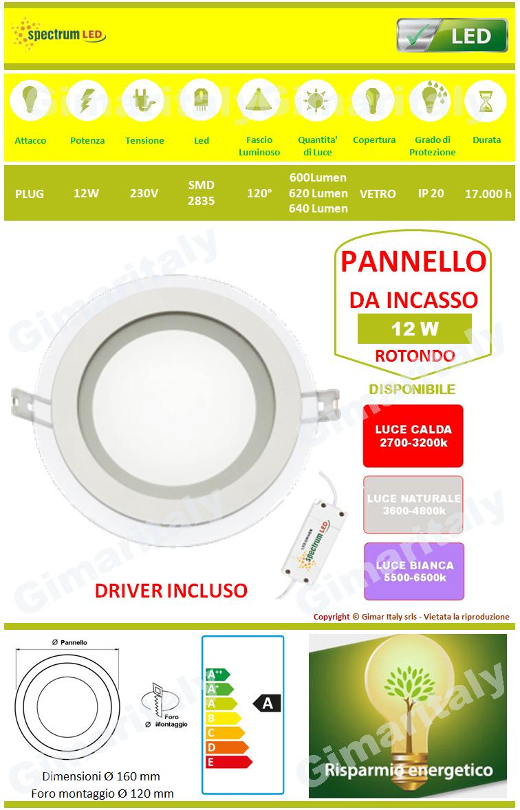 Pannello Led 12W Rotondo in Vetro da Incasso Spectrum