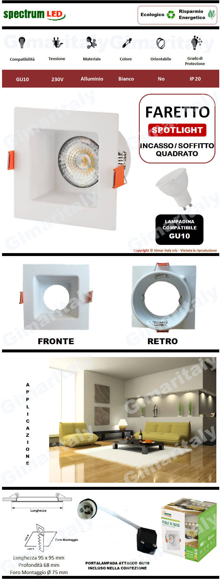 Portafaretto Quadrato Bianco da incasso per lampadina GU10 Spectrum